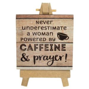 Caffeine & Prayer Mini Easel