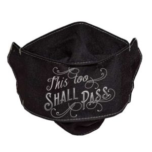 MSK124 This Too Shall Pass Face Mask