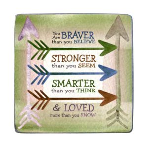 MP405 Braver Stronger Smarter Loved Plaque